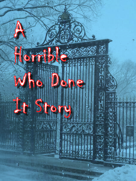 MMTV Presents A Horrible Who Done It Story